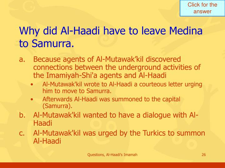 Why did Al-Haadi have to leave Medina to Samurra.
