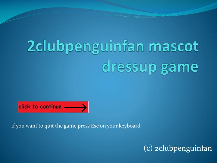 2clubpenguinfan mascot dressup game