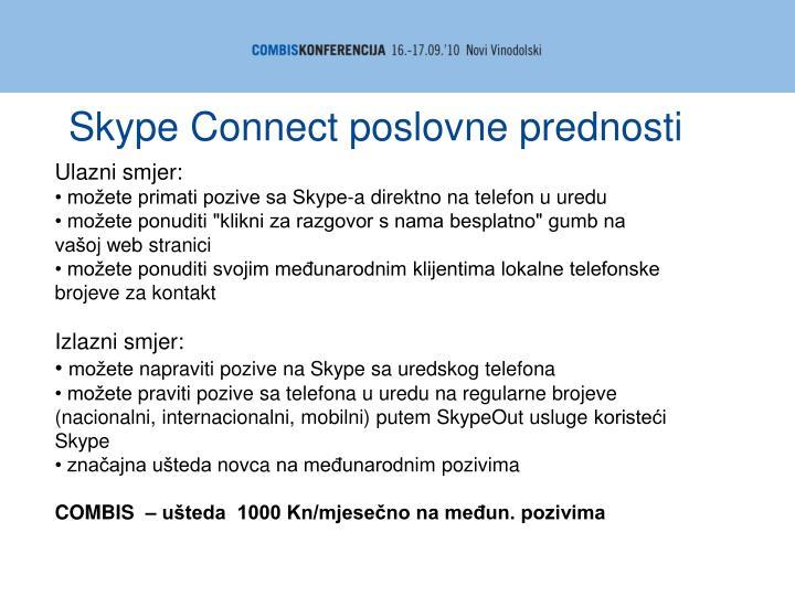Skype Connect poslovne prednosti