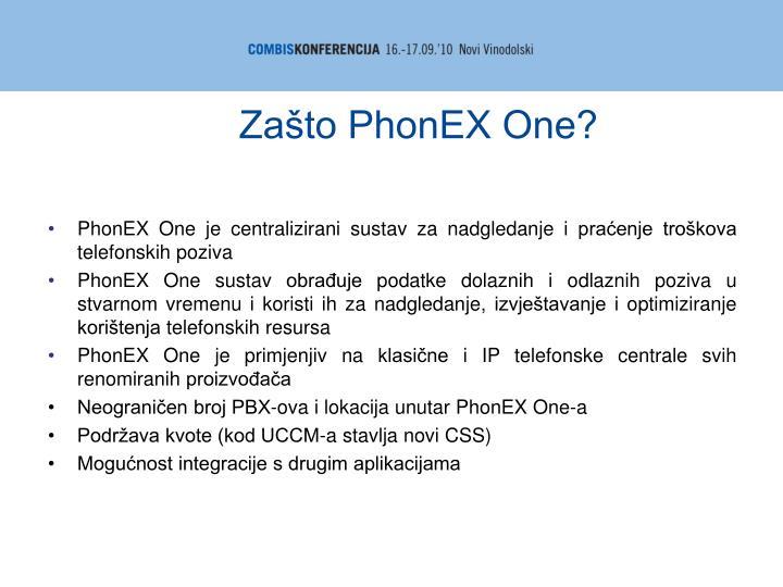 Zašto PhonEX One?