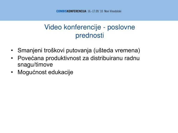 Video konferencije - poslovne prednosti