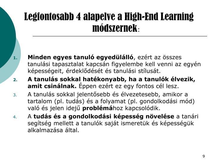 Legfontosabb 4 alapelve a High-End Learning módszernek