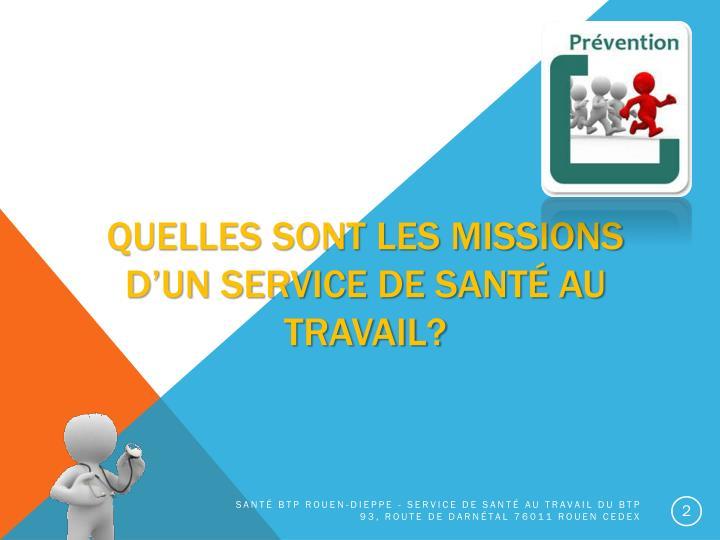 Quelles sont les missions d'un service de santé au travail?