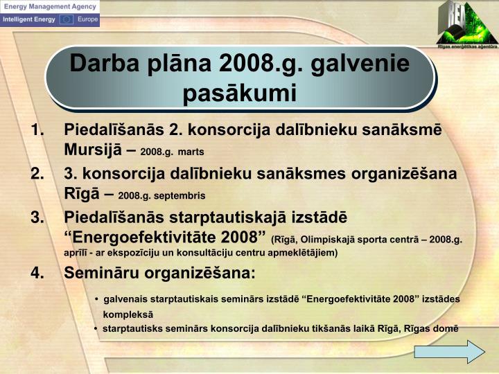 Darba plāna 2008.g. galvenie