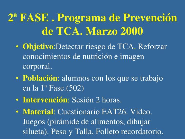 2ª FASE . Programa de Prevención de TCA. Marzo 2000
