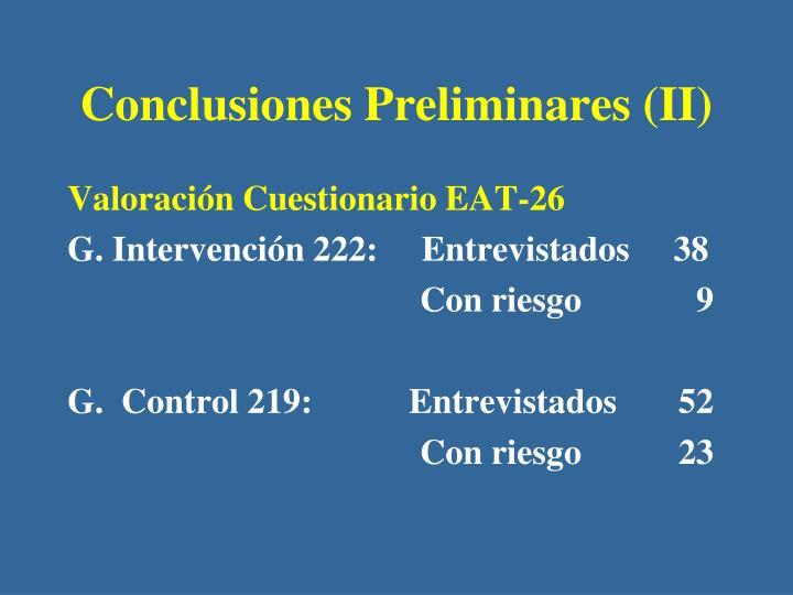 Conclusiones Preliminares (II)