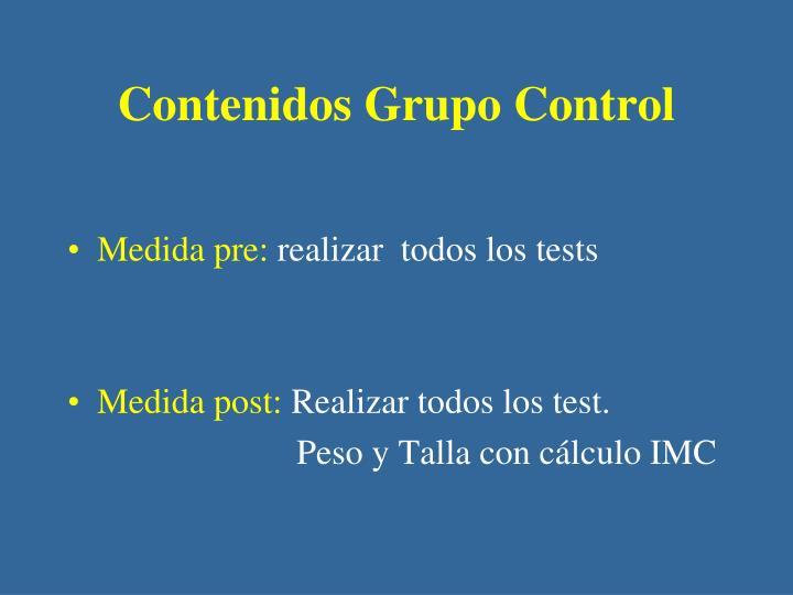 Contenidos Grupo Control