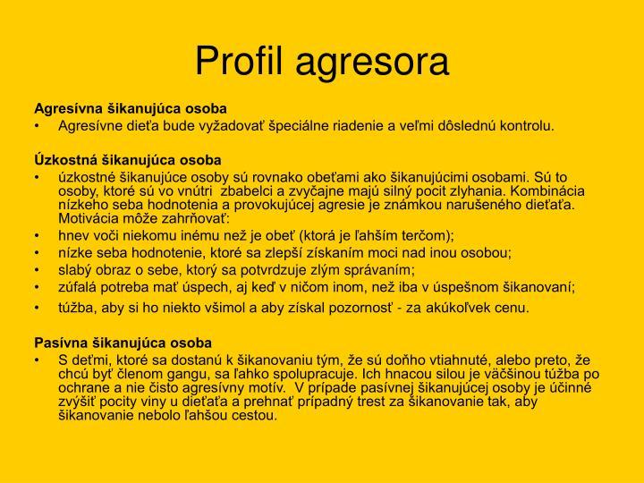 Profil agresora
