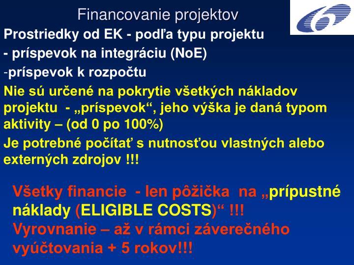 Prostriedky od EK - podľa typu projektu