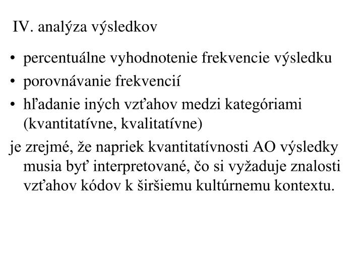 IV. analýza výsledkov