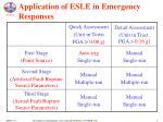 application of esle in emergency responses