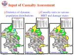 input of casualty assessment