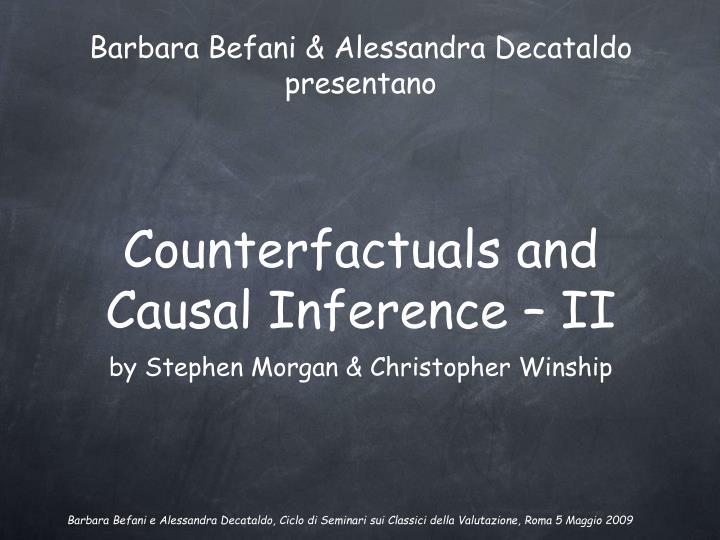 Counterfactuals and causal inference ii