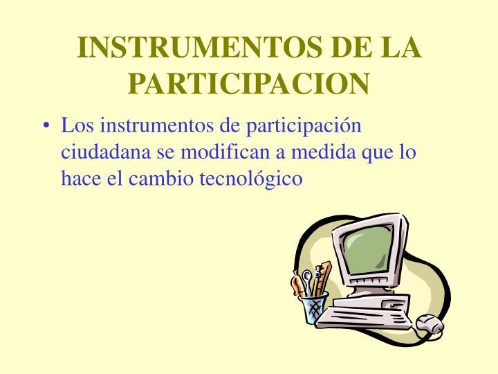 INSTRUMENTOS DE LA PARTICIPACION