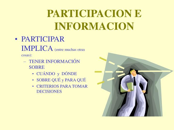 PARTICIPACION E INFORMACION