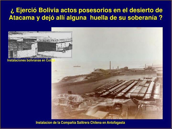 Instalaciones bolivianas en Cobija