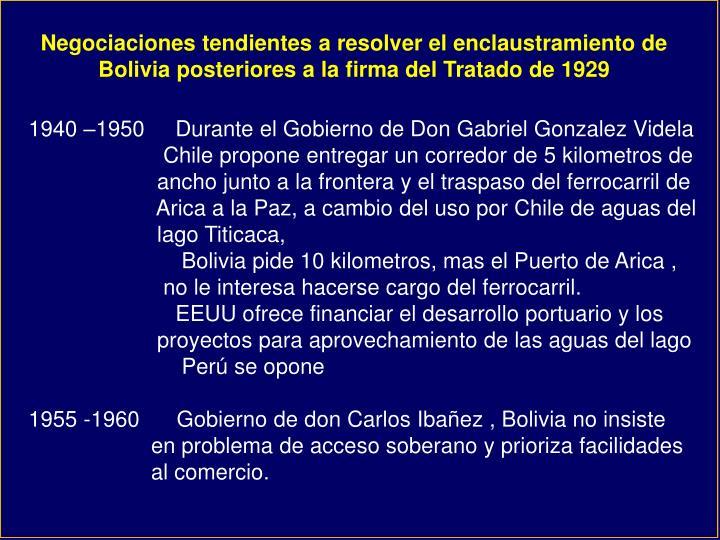 Negociaciones tendientes a resolver el enclaustramiento de Bolivia posteriores a la firma del Tratado de 1929