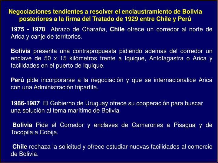 Negociaciones tendientes a resolver el enclaustramiento de Bolivia posteriores a la firma del Tratado de 1929 entre Chile y Perú