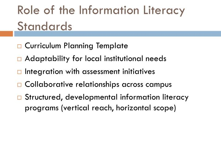 Role of the Information Literacy Standards