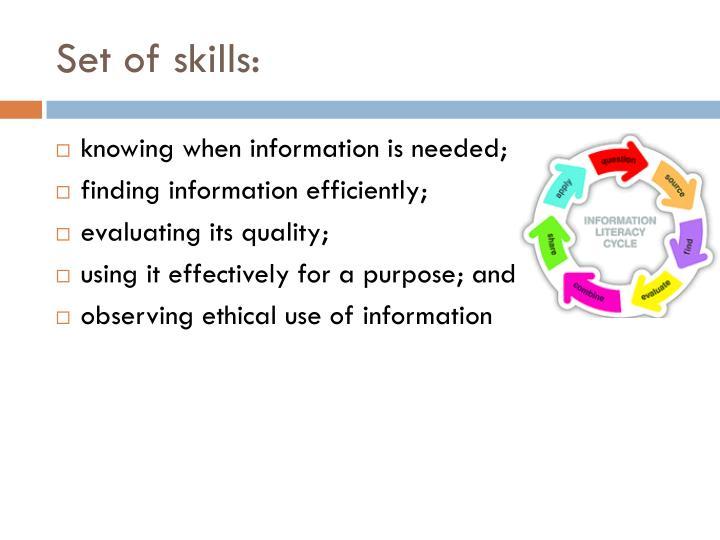 Set of skills: