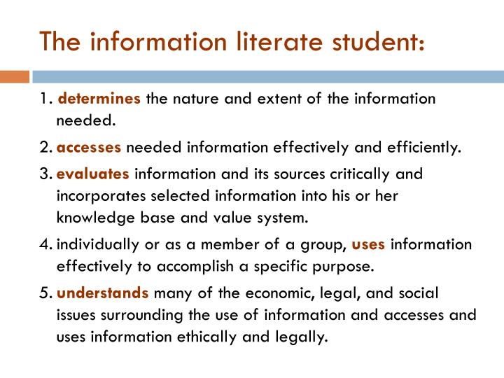 The information literate student:
