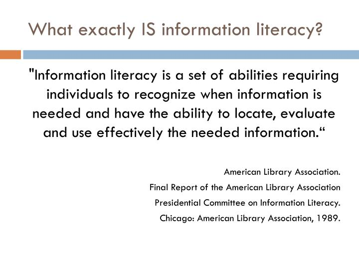 What exactly IS information literacy?