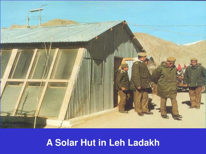 A solar hut in leh ladakh
