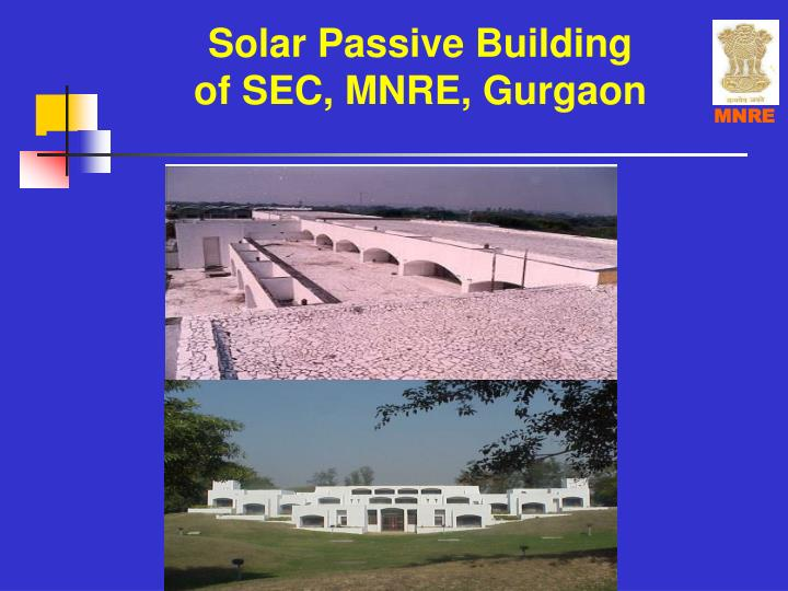Solar passive building of sec mnre gurgaon