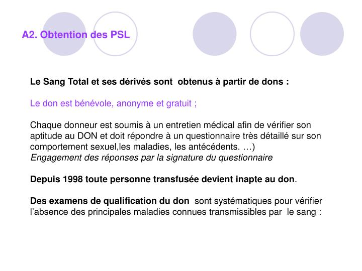 A2. Obtention des PSL