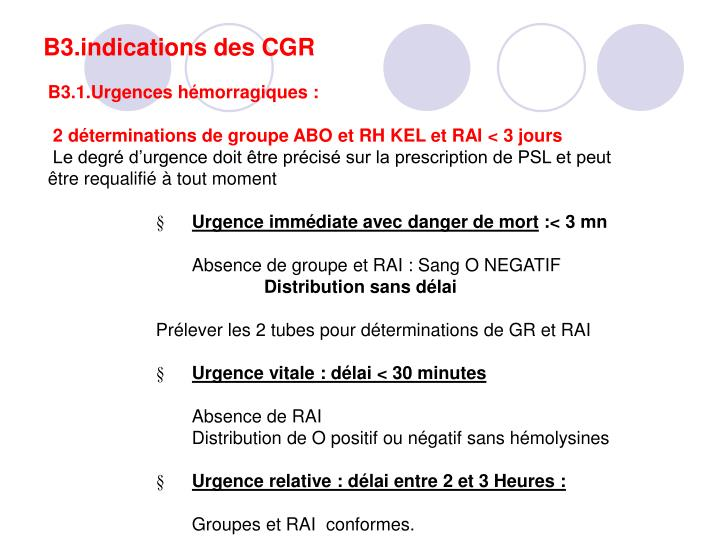 B3.indications des CGR