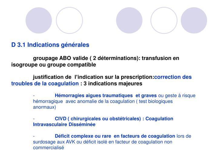 D3.1 Indications générales