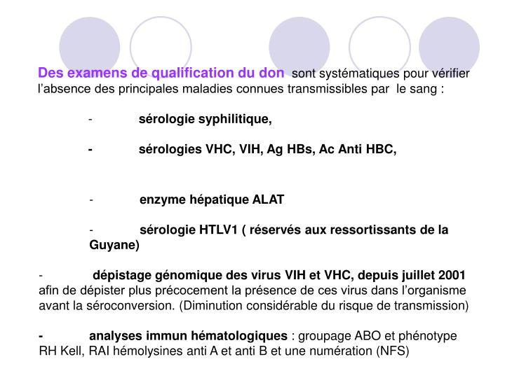 Des examens de qualification du don