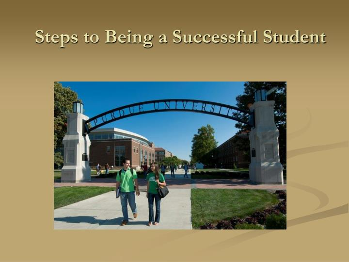 being a successful student Here are six expert tips to help students achieve success with their time spent in school fox business home markets politics features small business, big success going to college is not the same as being successful in college and completing a college degree.