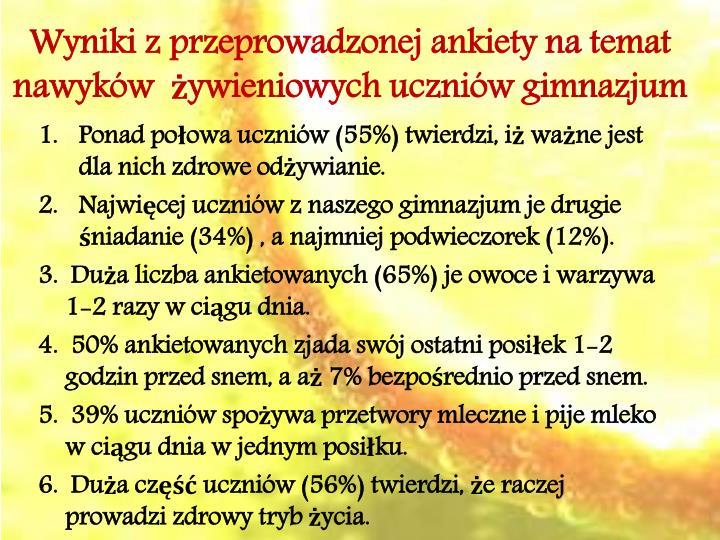 Wyniki z przeprowadzonej ankiety na temat nawyków  żywieniowych uczniów gimnazjum