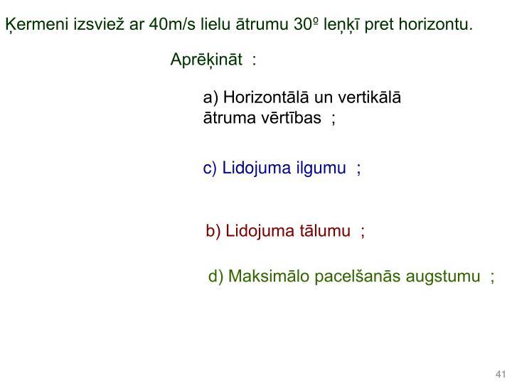 ermeni izsvie ar 40m/s lielu trumu 30