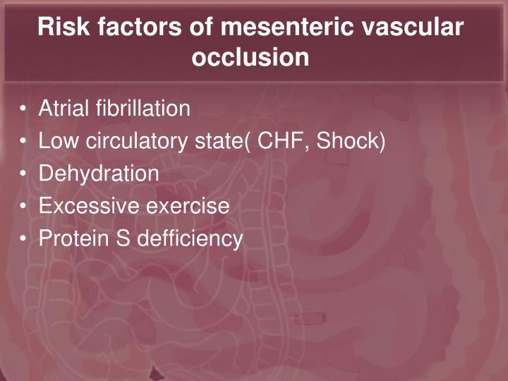 Risk factors of mesenteric vascular occlusion