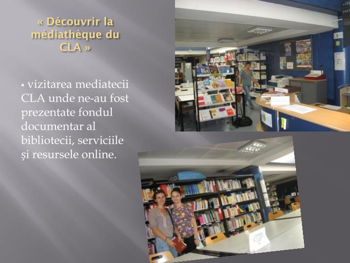 «Découvrir la médiathèque du CLA»