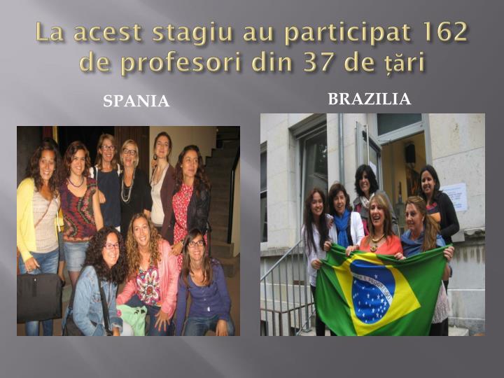 La acest stagiu au participat 162 de profesori din 37 de țări