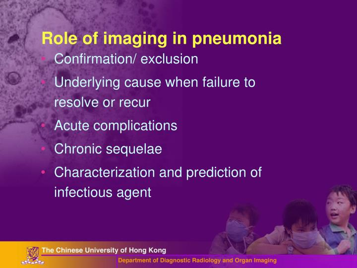 Role of imaging in pneumonia