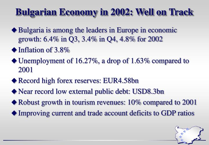 Bulgarian Economy in 2002: Well on Track