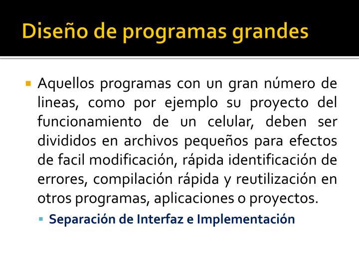 Diseño de programas grandes