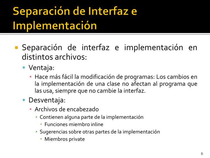 Separación de Interfaz e Implementación