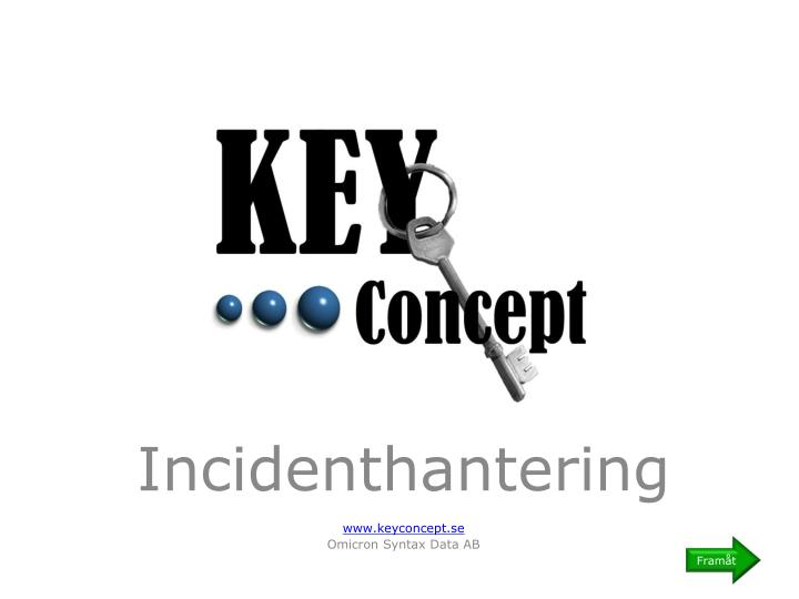 Incidenthantering www keyconcept se omicron syntax data ab
