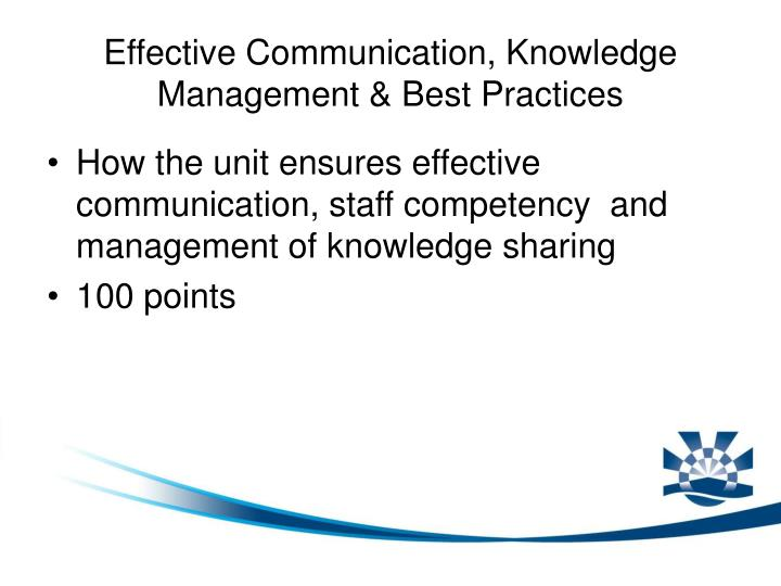 Effective Communication, Knowledge Management & Best Practices