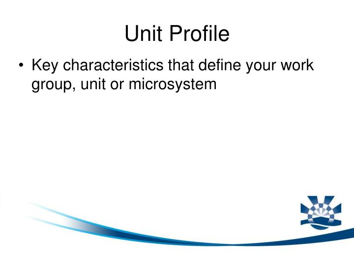 Unit Profile