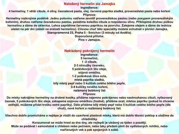 Naložený hermelín ala Jamajka