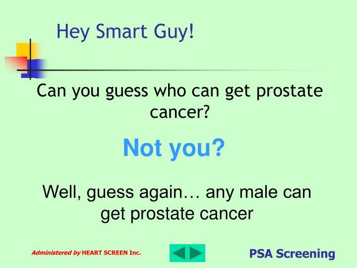 Hey Smart Guy!