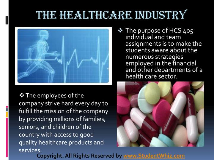 The healthcare industry