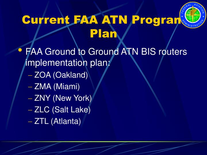 Current FAA ATN Program Plan
