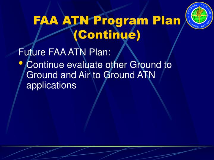 FAA ATN Program Plan (Continue)